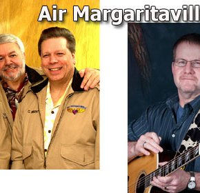 Air Margaritaville and Rick & John at the Mill Pond